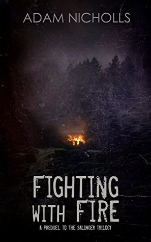 Fighting with Fire (The Salingers #3.5)