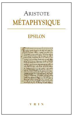 Aristote, Metaphysique Epsilon par Enrico Berti