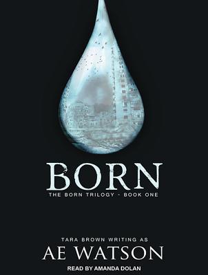Born by A.E. Watson