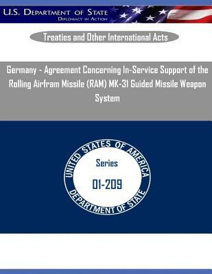 Germany - Agreement Concerning In-Service Support of the Rolling Airfram Missile (RAM) Mk-31 Guided Missile Weapon System