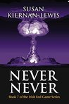 Never Never (The Irish End Games #7)