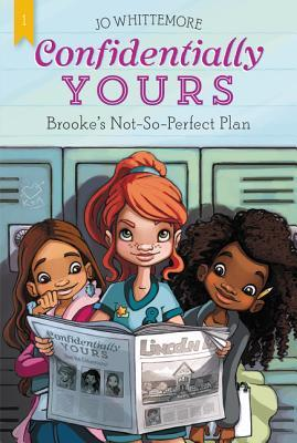 Brooke's Not-So-Perfect Plan (Confidentially Yours, #1)