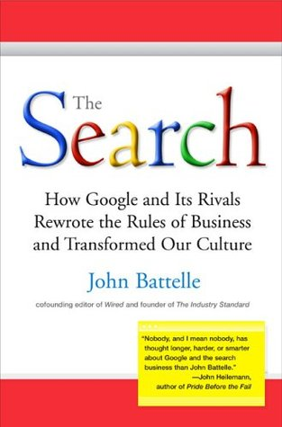 The search how google and its rivals rewrote the rules of business 10146 fandeluxe