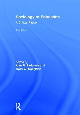 Sociology of Education: A Critical Reader