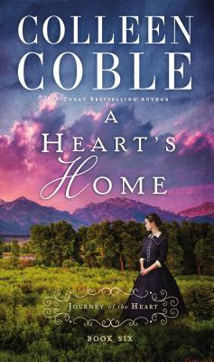 A Heart's Home (A Journey of the Heart #6)