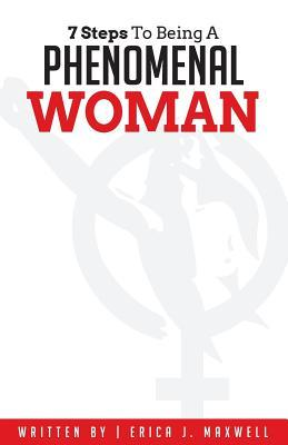 Welcome to My Books Library 7 Steps to Being a Phenomenal Woman