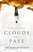 Clouds Don't Pass