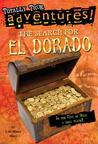 The Search for El Dorado by Lois Miner Huey