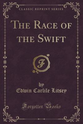 The Race of the Swift