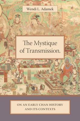 The Mystique Of Transmission: On An Early Chan History And Its Contexts Descargas de Epub para libros electrónicos