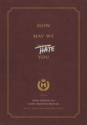 How May We Hate You? by Anna Drezen