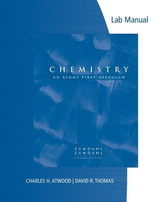 Lab Manual for Zumdahl/Zumdahl's Chemistry: An Atoms First Approach, 2nd