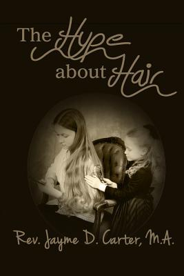 The Hype about Hair