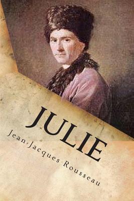 Julie: Ou La Nouvelle Heloise