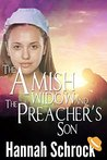 The Amish Widow and the Preacher's Son by Hannah Schrock