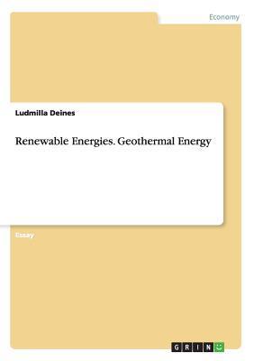 Renewable Energies. Geothermal Energy