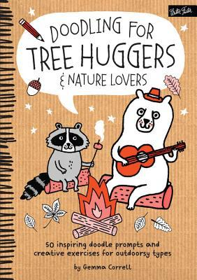 Doodling for Tree Huggers & Nature Lovers: 50 inspiring doodle prompts and creative exercises for outdoorsy types