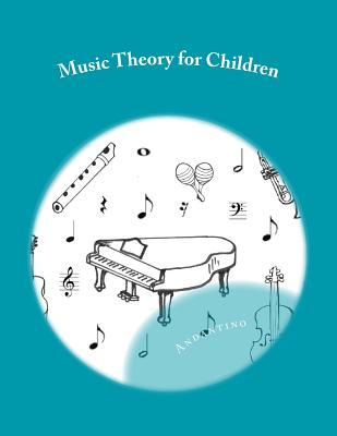 Music Theory for Children: With Activities & Games