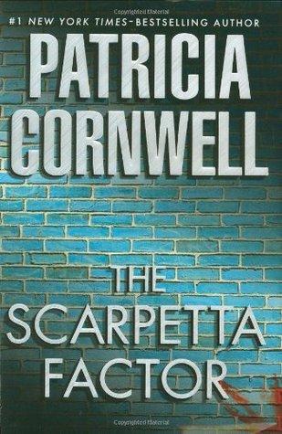 The Scarpetta Factor (Kay Scarpetta, #17)