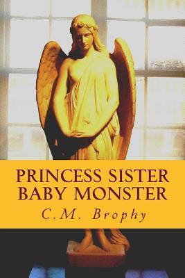 Princess Sister Baby Monster