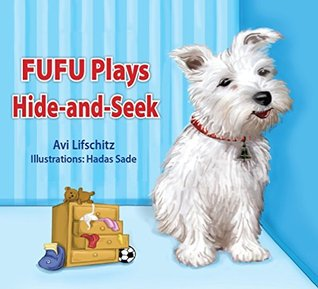 "Childrens Book:""FUFU PLAYS HIDE & SEEK""(Bedtime story)Beginner reader(Adventure)Values eBook(Funny-Humor)Educational(Animal habitats)level 1-picture book-Early ... readers Learning eBooks for kids & toddler)"