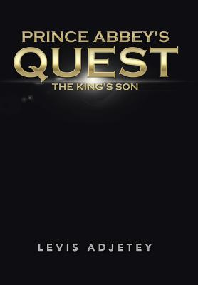 Prince Abbey's Quest: The King's Son