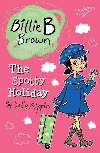 Billie B Brown: The Spotty Holiday