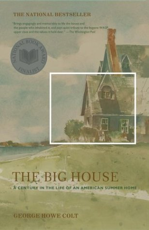 The Big House by George Howe Colt