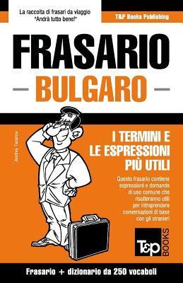 Frasario Italiano-Bulgaro E Mini Dizionario Da 250 Vocaboli