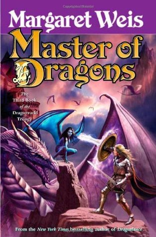 Master of Dragons by Margaret Weis