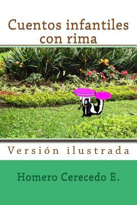 Cuentos Infantiles Con Rima: Versi�n Ilustrada