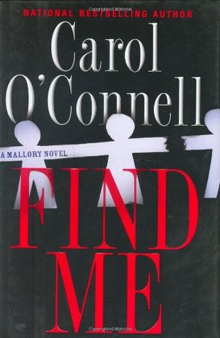 Find Me (Kathleen Mallory, #9)