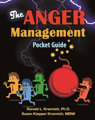 The Anger Management Pocket Guide: How to Control Anger Before It Controls You!