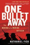 One Bullet Away by Nathaniel Fick