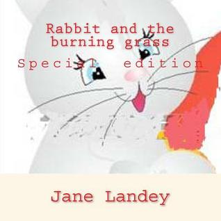 Rabbit and the burning grass: Special edition