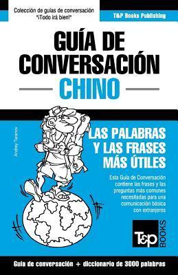 Guia de Conversacion Espanol-Chino y Vocabulario Tematico de 3000 Palabras