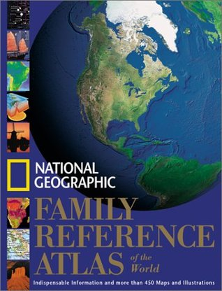 National geographic family reference atlas of the world by national national geographic family reference atlas of the world gumiabroncs Choice Image