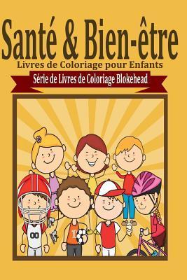 Sant� & Bien-�tre Livres de Coloriage
