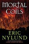 Mortal Coils (Mortal Coils, #1)