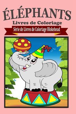 �l�phants Livres de Coloriage