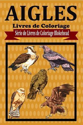 Aigles Livres de Coloriage