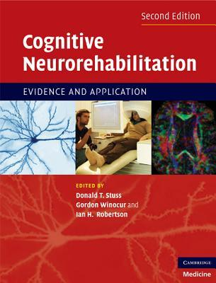 Cognitive Neurorehabilitation: Evidence and Applic...