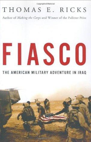 Fiasco by Thomas E. Ricks