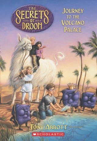 Journey to the Volcano Palace (The Secrets of Droon, #2)