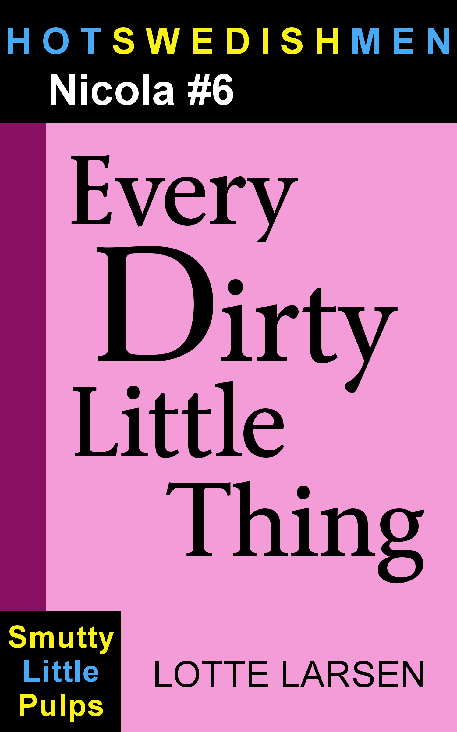 Every Dirty Little Thing (Nicola #6/9)