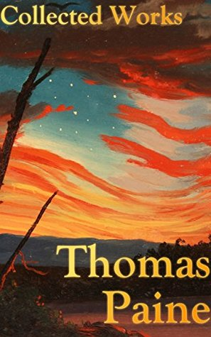 Thomas Paine: The Grand Collection