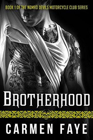 Brotherhood (Nomad Devils Motorcycle Club, #1)