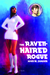 The Raven-Haired Rogue: A Novella (Nuclear Bombshell, #9)