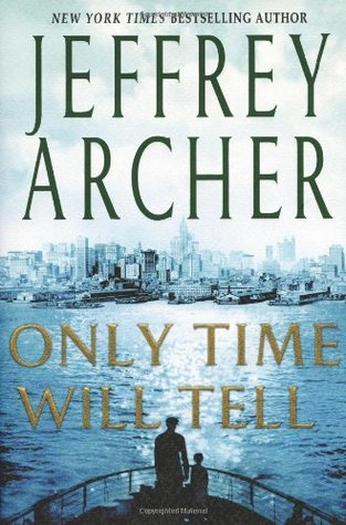 Only Time Will Tell (The Clifton Chronicles, #1)