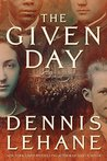 The Given Day (Coughlin #1)